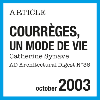 Article de presse : Courrèges un mode de vie, Architecture digest 2003