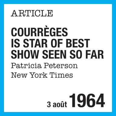 Article de presse : Courrèges is star of best show seen so far, Patricia Peterson, New York Times
